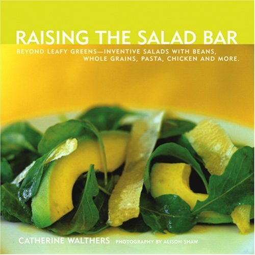 raising-the-salad-bar-catherine-walthers